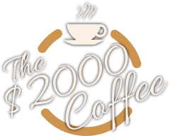 The $ 2000 Coffee